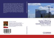 Couverture de Factors Affecting Performance of Construction Projects