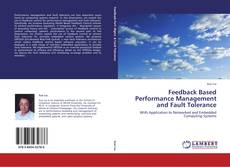 Bookcover of Feedback Based Performance Management and Fault Tolerance