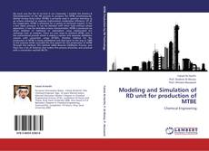 Portada del libro de Modeling and Simulation of RD unit for production of MTBE