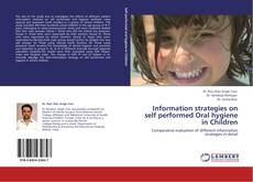 Bookcover of Information strategies on self performed Oral hygiene in Children
