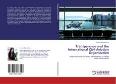 Copertina di Transparency and the International Civil Aviation Organization