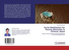 Bookcover of Social Mobilization for Poverty Alleviation in Chitwan, Nepal