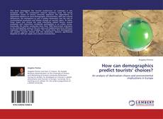 Capa do livro de How can demographics predict tourists' choices?