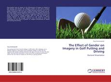Copertina di The Effect of Gender on Imagery in Golf Putting and Driving