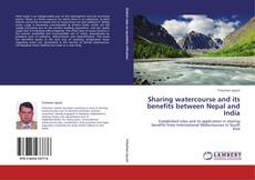 Bookcover of Sharing watercourse and its benefits between Nepal and India