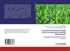 Bookcover of Geo-Environmental Study and Groundwater Quality Assessment