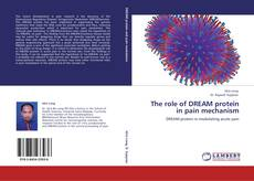 Copertina di The role of DREAM protein in pain mechanism