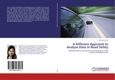 Portada del libro de A Different Approach to Analyse Data in Road Safety