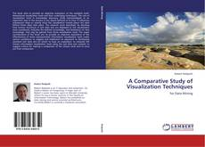 Bookcover of A Comparative Study of Visualization Techniques