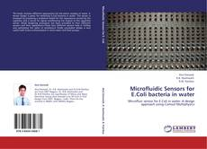 Bookcover of Microfluidic Sensors for E.Coli bacteria in water