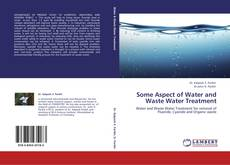 Portada del libro de Some Aspect of Water and Waste Water Treatment