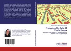 Bookcover of Promoting The Role Of Public Spaces