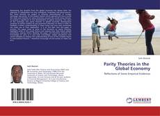 Bookcover of Parity Theories in the   Global Economy