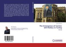 Capa do livro de The Emergence of Centre-left Politics in Turkey