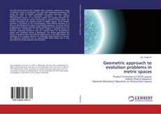 Couverture de Geometric approach to evolution problems in metric spaces