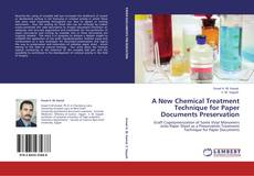 Portada del libro de A New Chemical Treatment Technique for Paper Documents Preservation