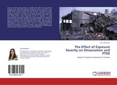 Обложка The Effect of Exposure Severity on Dissociation and PTSD