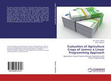 Bookcover of Evaluation of Agriculture Crops of Jammu a Linear Programming Approach