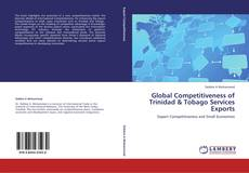 Bookcover of Global Competitiveness of Trinidad & Tobago Services Exports