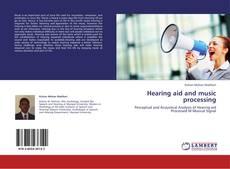 Portada del libro de Hearing aid and music processing