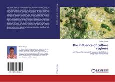 Bookcover of The influence of culture regimes