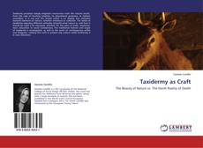 Bookcover of Taxidermy as Craft