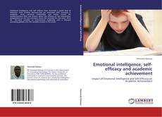 Couverture de Emotional intelligence, self-efficacy and academic achievement