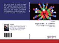 Bookcover of Light‐Games in Our Cities