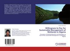 Обложка Willingness to Pay for Sustainable Management of Wetlands in Nigeria