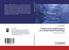 Buchcover von Performance Optimization of a Screen Bowl Centrifuge