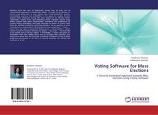 Bookcover of Voting Software for Mass Elections