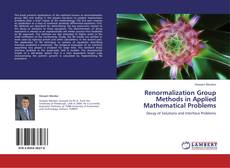 Bookcover of Renormalization Group Methods in Applied Mathematical Problems