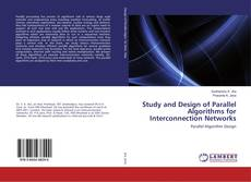 Couverture de Study and Design of Parallel Algorithms for Interconnection Networks