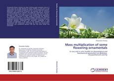 Couverture de Mass multiplication of some flowering ornamentals