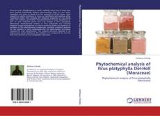 Bookcover of Phytochemical analysis of ficus platyphylla Del-Holl (Moraceae)