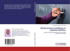 Bookcover of Mathematical modeling on diabetes Mellitus