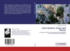 Bookcover of Saint Quiteria: Virgin And Martyr
