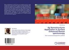 Capa do livro de Ag Nanostructures Application In Surface Enhanced Raman spectroscopy