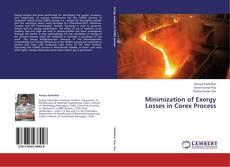 Couverture de Minimization of Exergy Losses in Corex Process