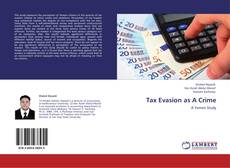 Bookcover of Tax Evasion as A Crime
