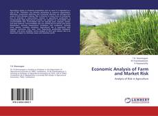 Bookcover of Economic Analysis of Farm and Market Risk