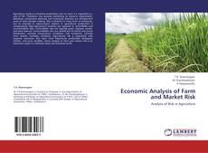 Couverture de Economic Analysis of Farm and Market Risk