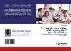 Copertina di Teachers' viewpoints about in-school adolescents' sexuality education