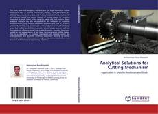 Copertina di Analytical Solutions for Cutting Mechanism
