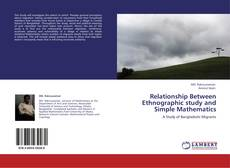Bookcover of Relationship Between Ethnographic study and Simple Mathematics