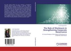 Portada del libro de The Role of Disclosure in Strengthening Corporate Governance