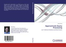 Bookcover of Approximate Query Processing