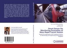 Copertina di Smart Sensor for Monitoring Excavation of Mass Rapid Transit Station