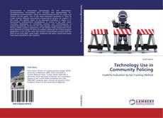 Bookcover of Technology Use in Community Policing
