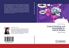 Buchcover von Critical Thinking and Knowledge in   Liberal Studies
